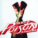 The Best Of Poison: 20 Years Of Rock thumbnail