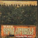 Restoring The Years: The Best Of Donald Lawrence & The Tri-City Singers thumbnail