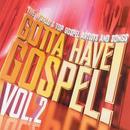 Gotta Have Gospel Vol. 2 thumbnail