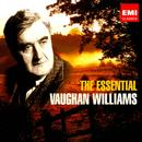 The Essential Vaughan Williams thumbnail
