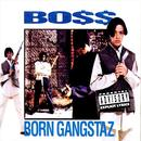 Born Gangstaz (Explicit) thumbnail