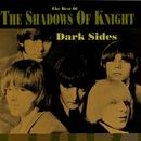 Dark Sides: The Best Of The Shadows Of Knight thumbnail