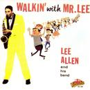 Walkin' With Mr. Lee thumbnail