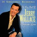 The Very Best Of Jerry Wallace thumbnail