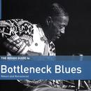 Rough Guide To Bottleneck Blues (Second Edition) thumbnail