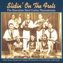 Slidin' On The Frets: The Hawaiian Steel Guitar Phenomenon thumbnail