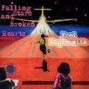 Falling Stars And Broken Hearts thumbnail