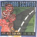 More Miles Than Money: Live 1994-96 thumbnail