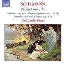 Schumann: Piano Concerto; Introduction And Allegro Appassionato, Op. 92; Introduction And Allegro, Op. 134 thumbnail