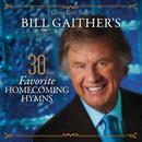 Bill Gaither's 30 Favorite Homecoming Hymns thumbnail