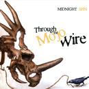 Through The Mojo Wire thumbnail