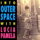 Into Outer Space With Lucia Pamela thumbnail