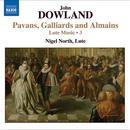 Dowland: Pavans, Gailliards and Almains - Lute Music Vol. 3 thumbnail
