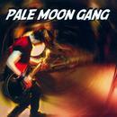 Pale Moon Gang thumbnail